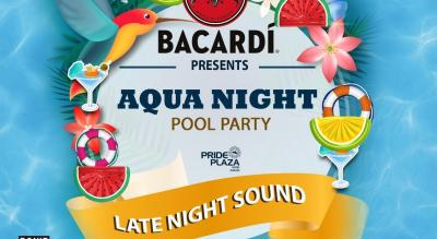 Bacardi Presents AquaNight Pool Party