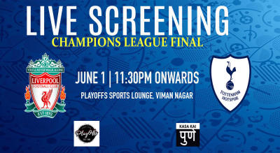 Live Screening : Champions League Final At Playoffs Sports Lounge Viman Nagar Pune