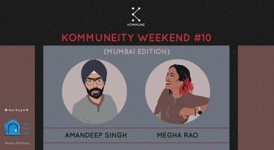 Kommuneity Weekend #10, Mumbai