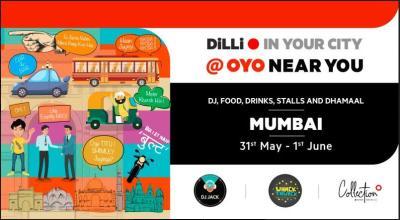 DiLLi in your City Mumbai Chapter @OYO Near You