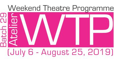 Atelier's Weekend Theatre Programme Batch 29 (Jul-Aug)