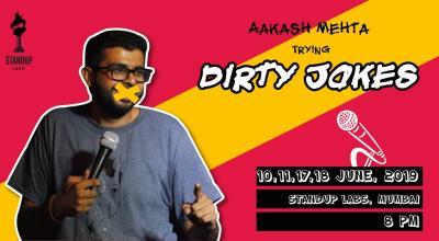Aakash Mehta - Trying Dirty Jokes