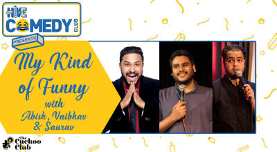 My Kind of Funny #15 with Abish, Vaibhav and Saurav
