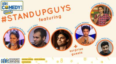 Standup Guys featuring Aishwarya, Bhavish, Madhevendra and Masoom