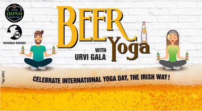 Beer Yoga @ The Irish House Kalaghoda