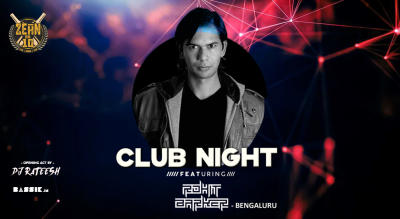 Club Night with Rohit Barker at Zehn on 10