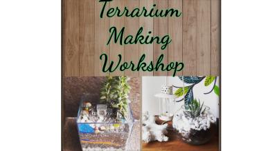 Terrarium Making Workshop