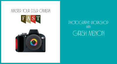 Master Your Camera FAST photo workshop for beginners with Girish Menon