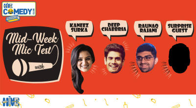 Mid-week Mic Test with Kaneez, Deep and Raunaq