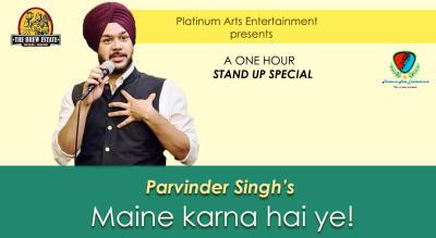 Maine Karna Hai Ye by Parvinder Singh