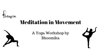 Meditation In Movement - A Yoga Workshop