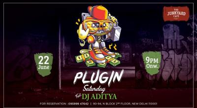 Plugin Saturday Night Ft. DJ Aditya