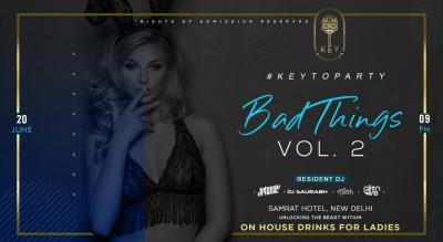 Bad Things Vol. 2 At Key Nightclub