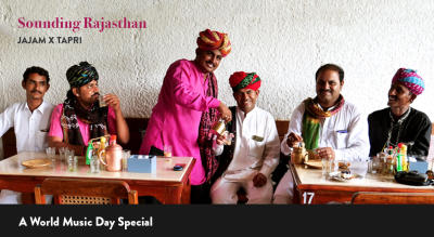 Sounding Rajasthan - A 'World Music Day' Special