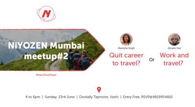 Niyozen Mumbai meetup #2 : Find your Wanderlust Mantra