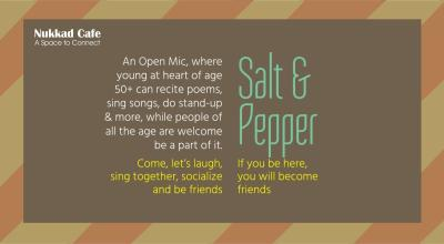 Salt and Pepper - An Open Mic for Young at Heart