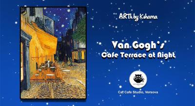 Van Gogh's Cafe Terrace at Night- ARTh by Kshama