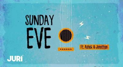 Sunday Eve Ft. Ashok And Jonathan