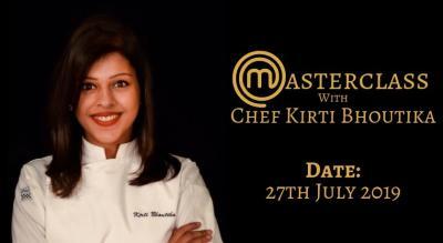 MASTERCLASS with Chef Kirti Bhoutika!