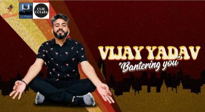 Vijay Yadav- Bantering You