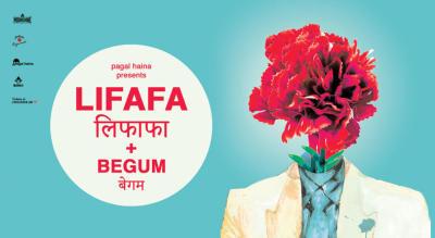 Pagal Haina presents: Lifafa & Begum