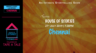 House of Stories #49 (Chennai Edition)