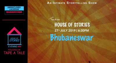 House of Stories #51 (Bhubaneswar Edition)