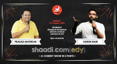 shaadi.com(edy) - a comedy show in 2 parts