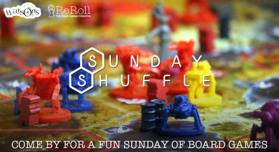Sunday Shuffle with ReRoll Board Games