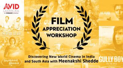 Film Appreciation Workshop with Meenakshi Shedde