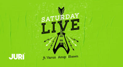 Saturday Live ft. Anup & Shawn
