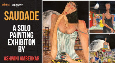 Saudade - A Solo Painting Exhibiton by Ashwini Amberkar