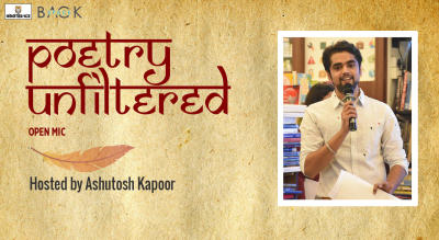 Poetry Unfiltered Open Mic ft. Ashutosh  Kapoor