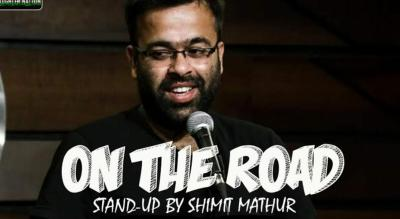 On the Road - Stand-up comedy show by Shimit Mathur