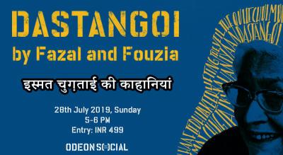 Odeon Social Presents: Dastangoi - Ismat Chughtai Ki Kahaniyan