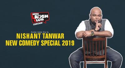 Nishant Tanwar - New Comedy Special 2019