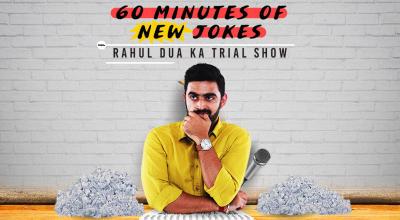 Trial Show ft. Rahul Dua - 60 minutes of new jokes
