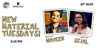 Grin Revolution: New Material Tuesdays w/ Naveen and Sejal