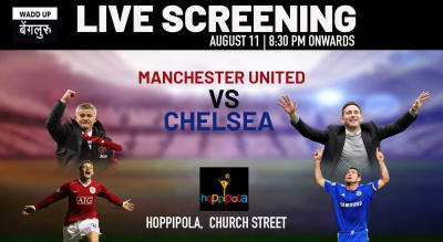 Live Screening : Manchester United vs Chelsea at Church street Hoppipola Bangalore