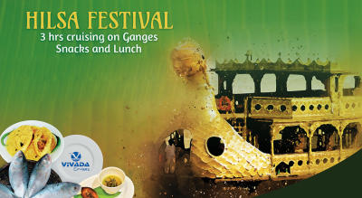 Hilsa Festival 2019 on Ganges by Vivada Cruises