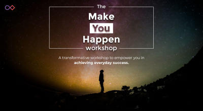 Make YOU Happen Workshop