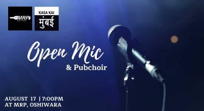 Open Mic and Pub Choir at AT MRP Oshiwara