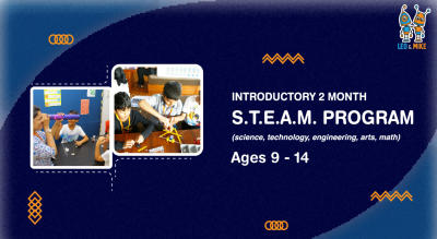Introductory 2 Month S.T.E.A.M Programs for Ages 9-14