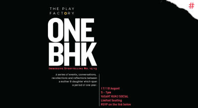 The Play Factory Presents: 1 BHK  At Vasant Kunj Social