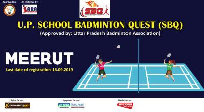 School Badminton Quest (SBQ)   Meerut