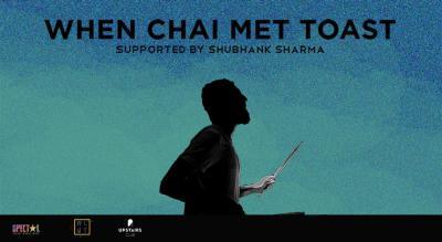 Friday Live ft. When Chai Met Toast | Chandigarh
