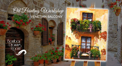 Oil Painting Workshop Venetian Balcony by Bombay Drawing Room