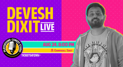 Devesh Dixit Live - A Standup Comedy Solo