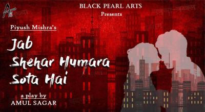 Jab Shehar Humara Sota Hai
