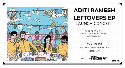 Aditi Ramesh: Leftovers EP Launch Concert